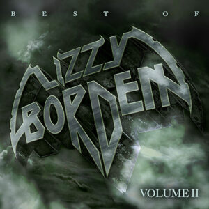 Lizzy Borden announces 'Best of Lizzy Borden, Vol. 2