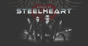 STEELHEART Streaming Concert: 30th Anniversary Tour