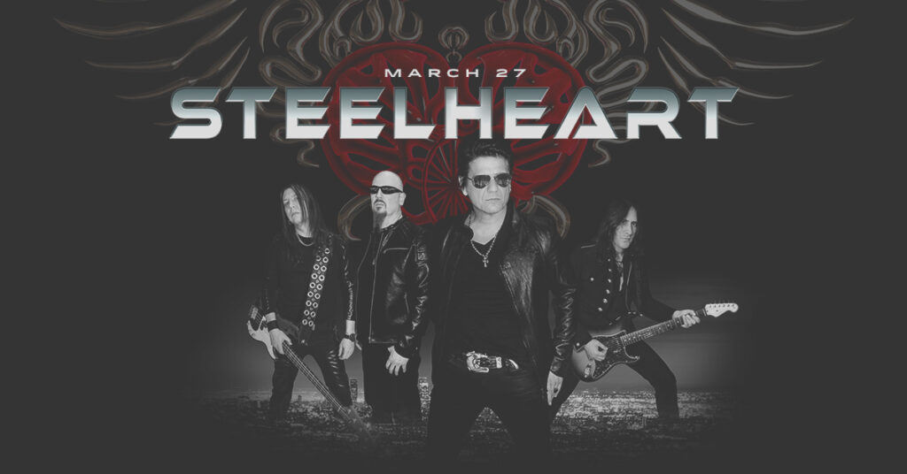 STEELHEART: 30th Anniversary Tour Streaming Live on March 27, 2021